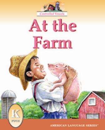 ALS K Reader: At the Farm
