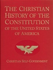 Christian History of the Constitution: Christian Self-Government